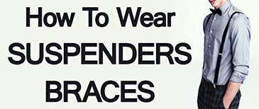 Mens-Accessories-How-to-Wear-Suspenders-Braces