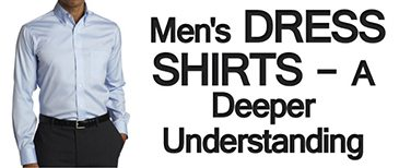 Mens-Dress-Shirts-A-Deeper-Understanding