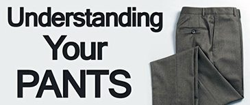 Mens-Trousers-Understanding-your-Pants