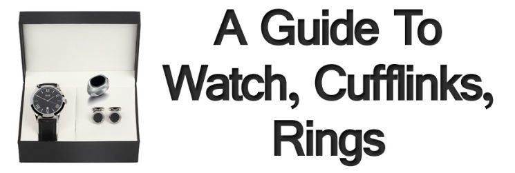 Men's Accessories – A Man's Watch, Cufflinks, Rings