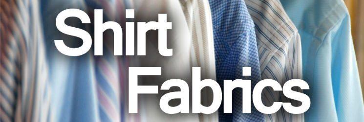 Men's Dress Shirts – Shirt Fabrics