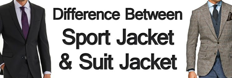Difference between mens sport & suit jacket & blazer