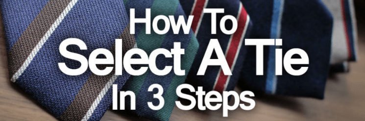 Select a Necktie in 3 Easy Steps