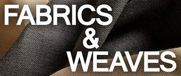 Fabrics-Weaves