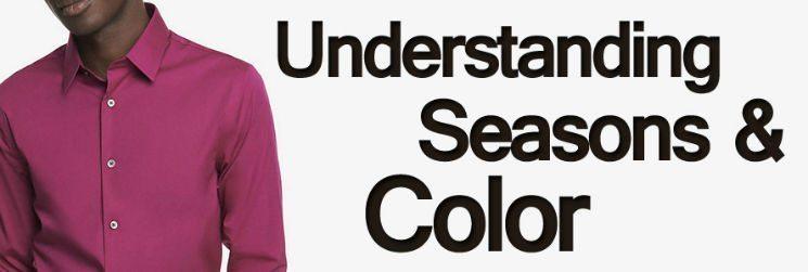 Men's Dress Shirts – Understanding Seasons & Color