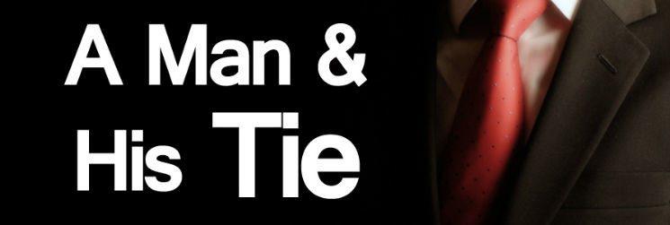Men's Neckties – A Man And His Tie