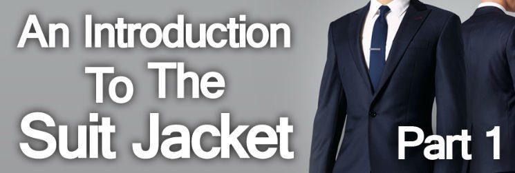 Men's Suits – An Introduction to the Suit Jacket